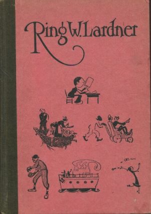 Charles Scribner's Sons Present Ring Lardner in The Golden Honeymoon and Haircut. American...