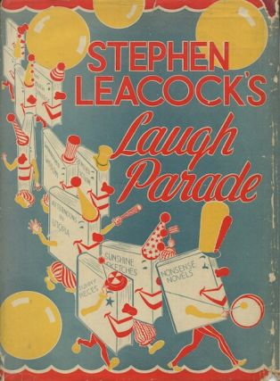 Laugh Parade. Stephen Leacock