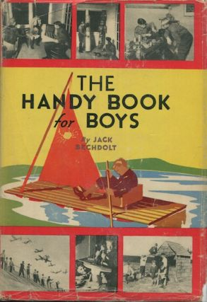 The Handy Book For Boys. Jack Bechdolt