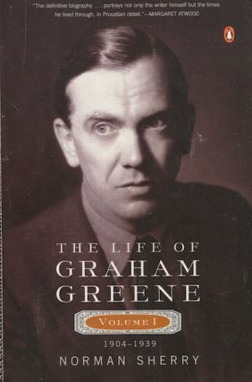 The Life Of Graham Greene. Volume I, 1904 - 1939. Norman Sherry