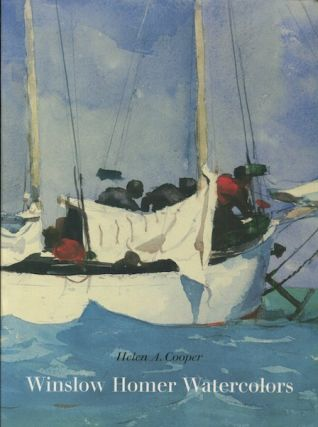 Winslow Homer Watercolors. Helen A. Cooper
