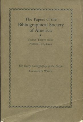 The Papers of the Bibliographical Society of America Volume 38 Number Two, 1944. The Early...