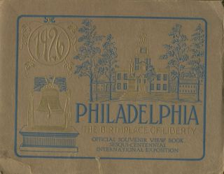 A Pictorial Record Of The Sesqui-Centennial International Exposition Philadelphia Pennsylvania...