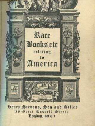 Rare Americana, A Catalogue of Historical And Geographical Books Pamphlets And Manuscripts...