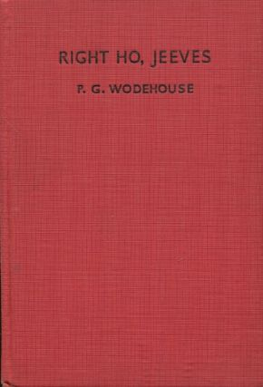 Right Ho Jeeves. P. G. Wodehouse