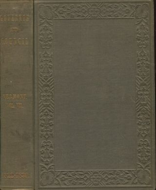 Records Of The Governor And Council Of The State Of Vermont Volume VII. E. P. Walton