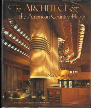 The Architect & the American Country House 1890-1940; Architectural photographs by Richard Cheek....