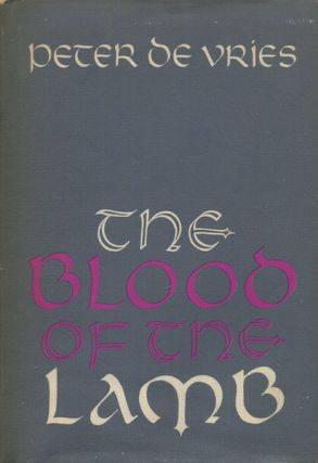 The Blood of the Lamb. Peter De Vries