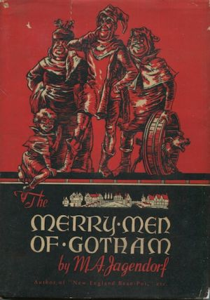 Merry Men of Gotham. M. A. Jagendorf