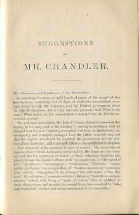 Investigation Into The Affairs In The District Of Columbia Together with; Suggestions of Mr. William E. Chandler, Counsel for the District of Columbia, in the Investigation Into the Affairs of the District Made Before the House District Committee, April 24, 1872. H. H. Starkweather.