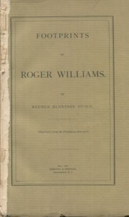 Footprints Of Roger Williams. Reuben Aldridge Guild