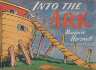 Into the Ark. Marjorie Hartwell