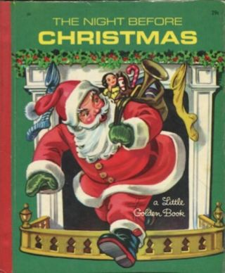 The Night Before Christmas, A Little Golden Book; Illustrated by Corinne Malvern. Clement C. Moore