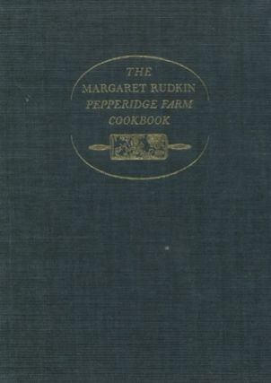Margaret Rudkin Pepperidge Farm Cookbook. Margaret Rudkin