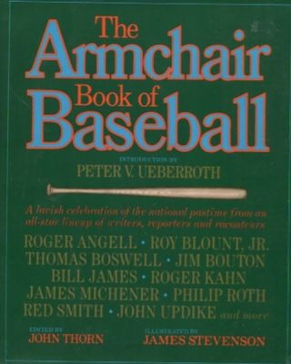 The Armchair Book of Baseball. John Thorn