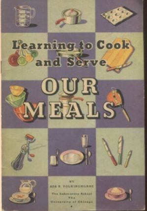 Learning To Cook And Serve Our Meals. Ada R. Polkinghorne