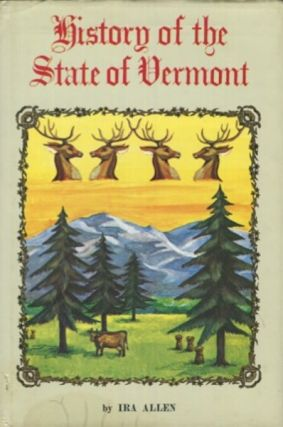 A Natural And Political History Of The State Of Vermont. Ira Allen
