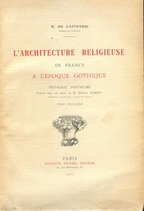 L'Architecture Religieuse en France a l'Epoque Gothique